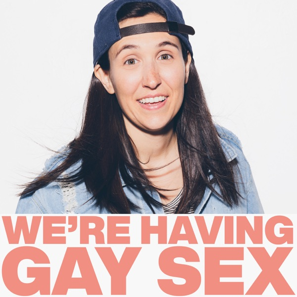 We're Having Gay Sex