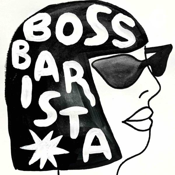 Boss Barista