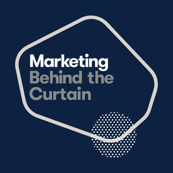 Marketing: Behind the Curtain