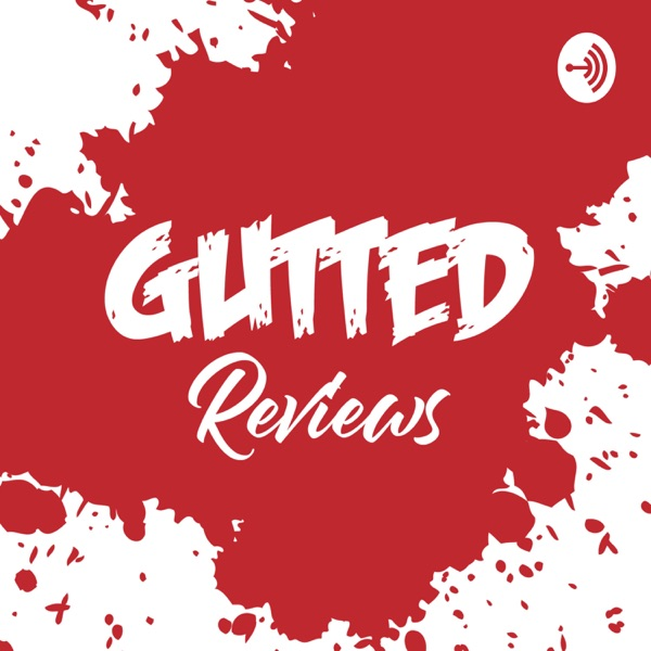 Gutted Horror Movie Reviews