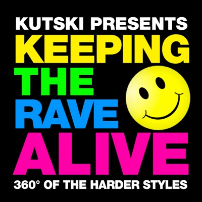 Keeping The Rave Alive!:Kutski