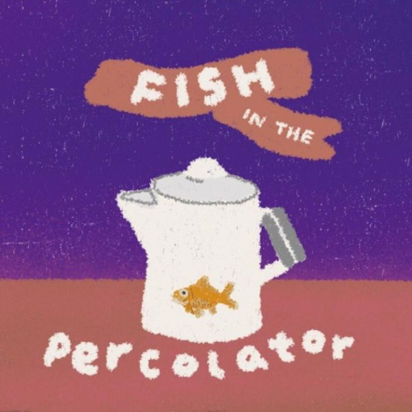 Fish in the Percolator