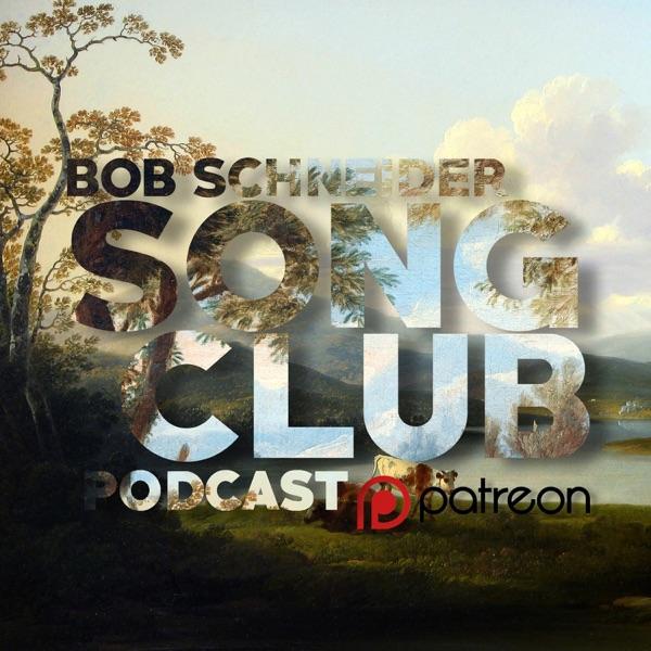 Bob Schneider's Song Club