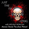Just The Tip-Sters: True Crime Podcast artwork
