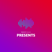 Yahoo Finance Presents podcast