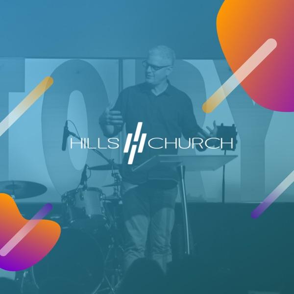 Hills Church Podcast
