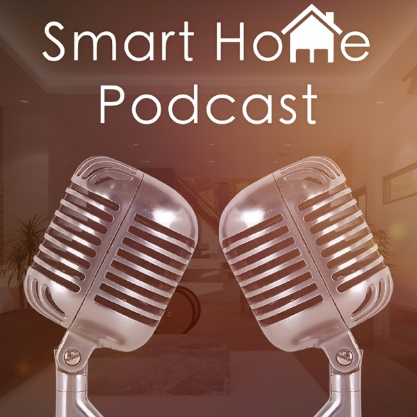 Smart Home Podcast