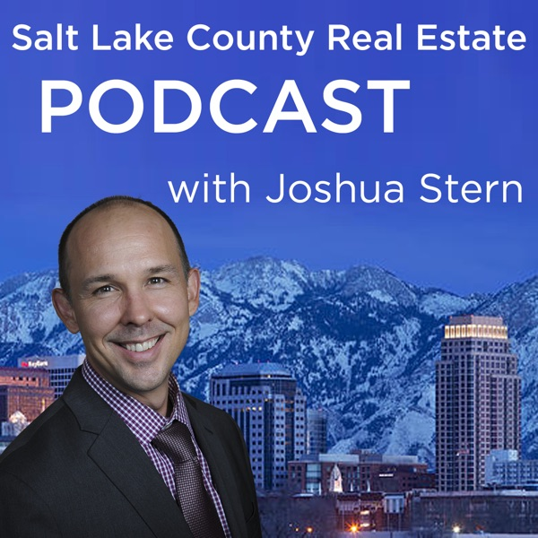 Salt Lake City Real Estate Podcast with Joshua Stern
