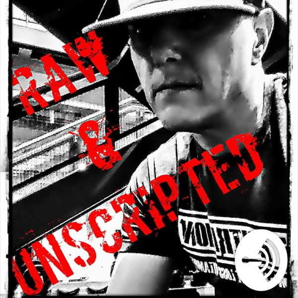 Raw & Unscripted