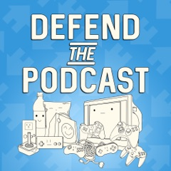 Defend the Podcast