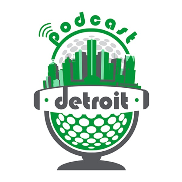 Podcast Detroit - All Shows