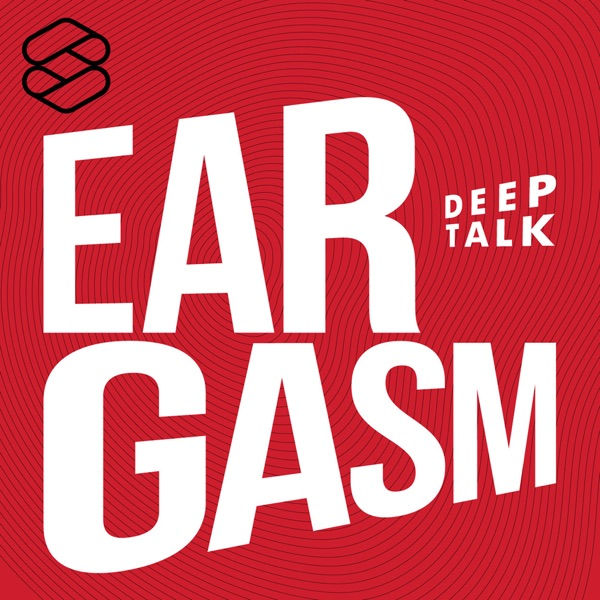 Eargasm Deep Talk