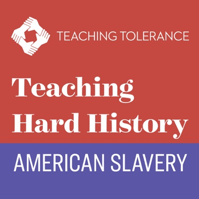 Teaching Hard History: American Slavery:Teaching Tolerance