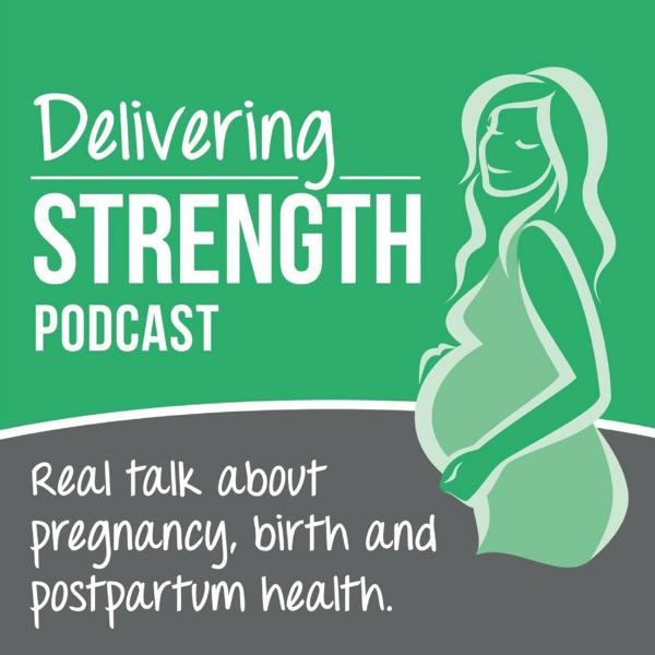 Delivering Strength Podcast