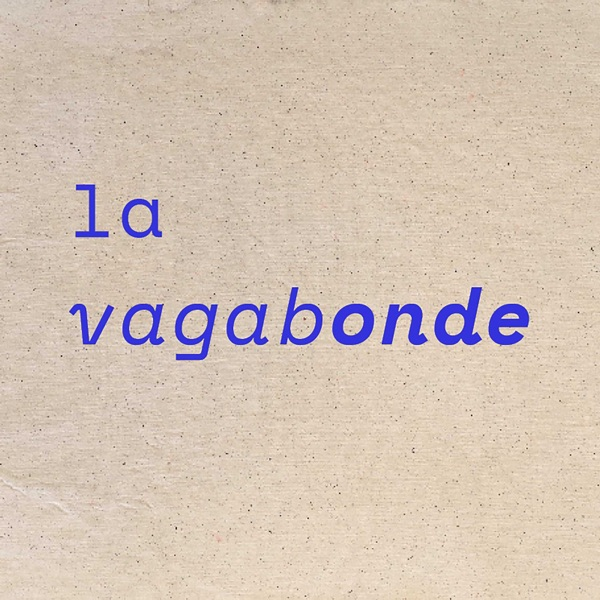 La Vagabonde Podcast