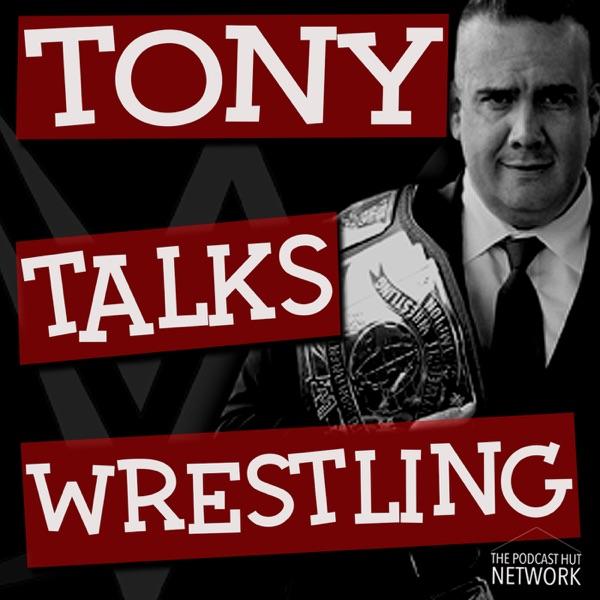 Tony Talks Wrestling
