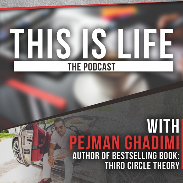 This is Life with Pejman Ghadimi