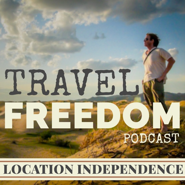 Travel Freedom Podcast