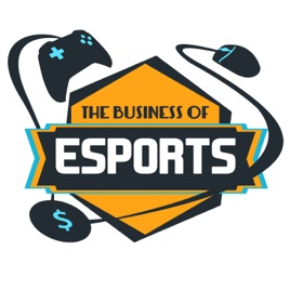 The Business of Esports: Episode #32: Twitch Sells Out