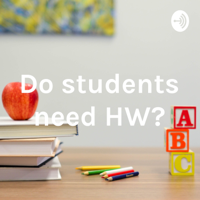 Do students need HW? podcast