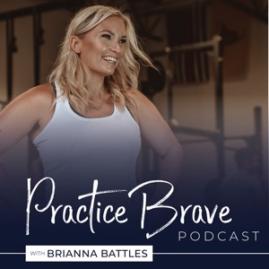The Practice Brave Podcast