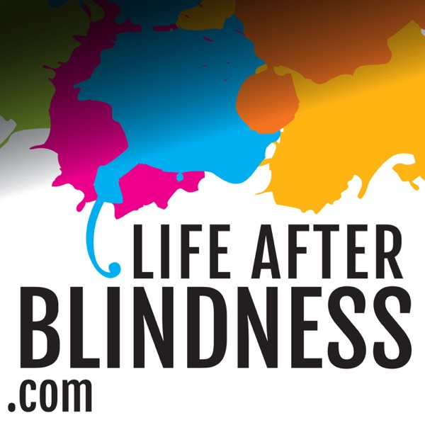 Life After Blindness