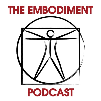 The Embodiment Podcast:Mark Walsh