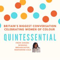 Quintessential Voices: Britain's biggest conversation celebrating women of colour podcast