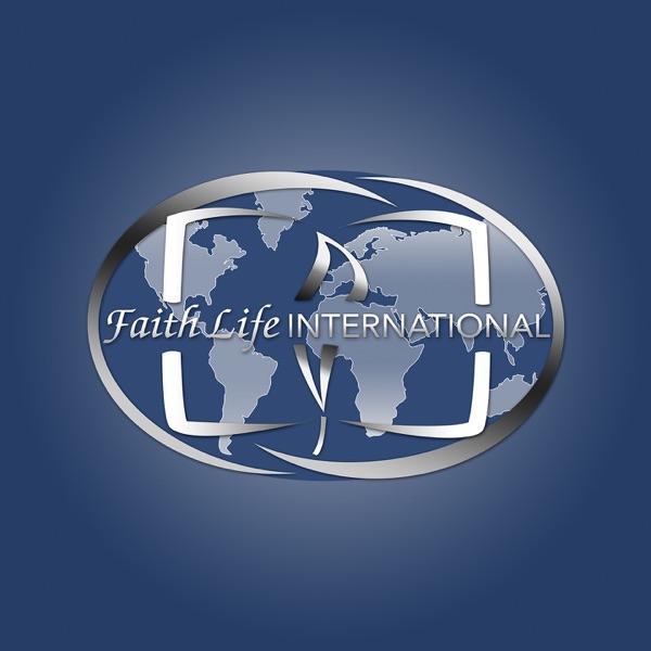 Faith Life International Audio Series Podcasts