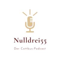 Nulldrei55 - Der Cottbus-Podcast podcast