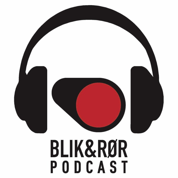 Blik og Rør podcast
