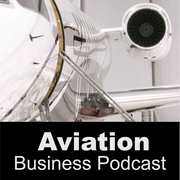 Aviation Business Podcast