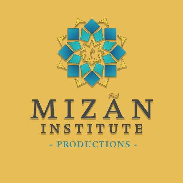 Shia Islamic Belief System - Mizãn Institute