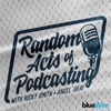 Random Acts of Podcasting artwork