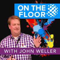 On the Floor with John Weller podcast