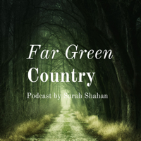 Far Green Country podcast