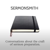 Sermonsmith podcast