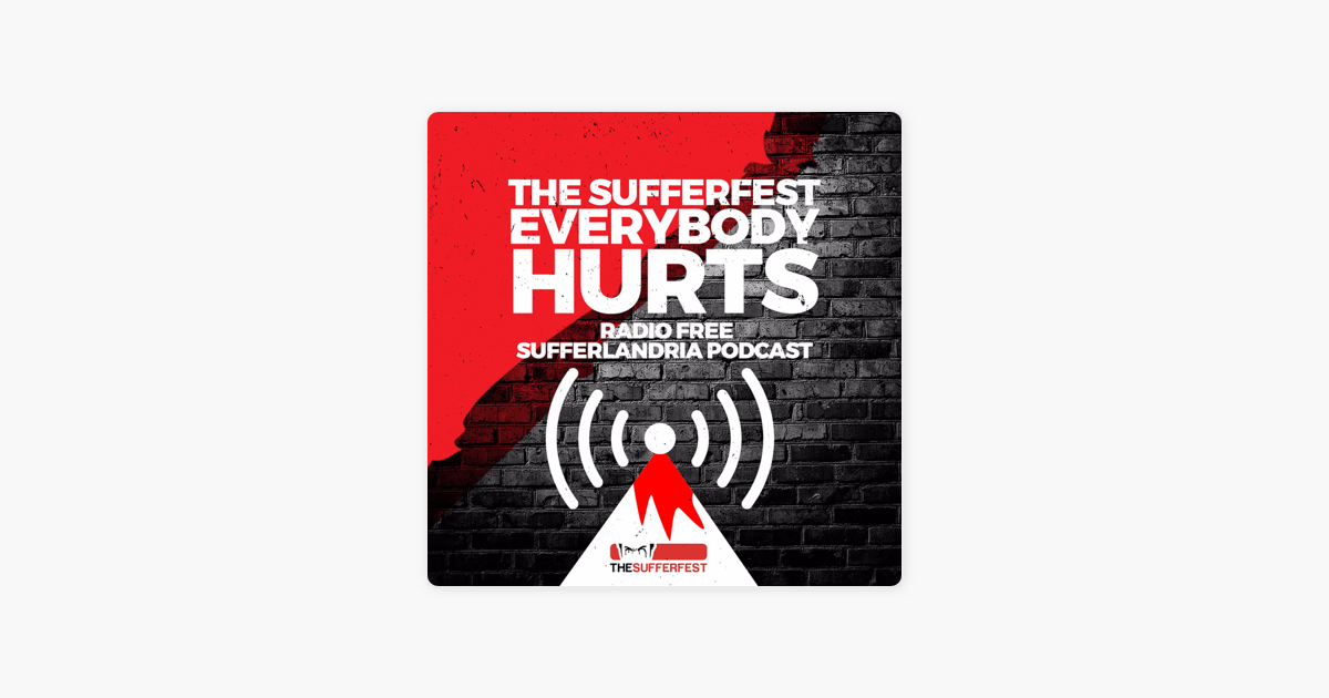 The Sufferfest Podcast: Everybody Hurts on Apple Podcasts
