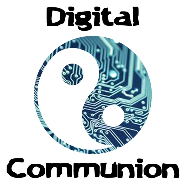 Digital Communion Podcasts: We're All Alone in This Together