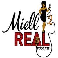 Miell2Real's podcast