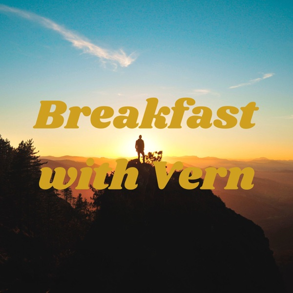 Breakfast with Vern