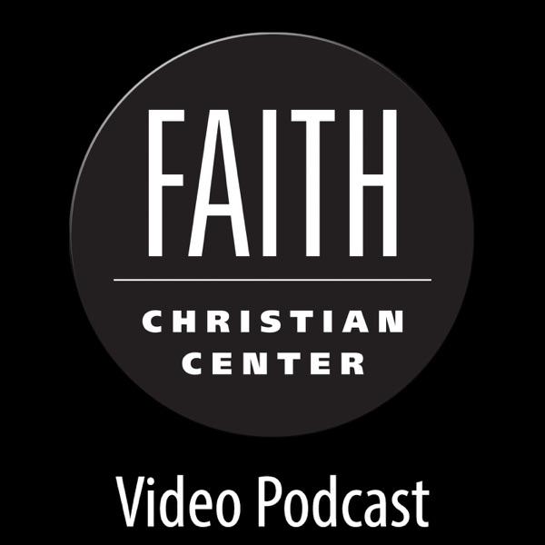 Faith Christian Center Video Podcast