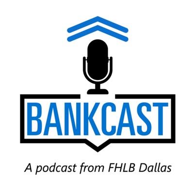 FHLB Dallas Bankcast