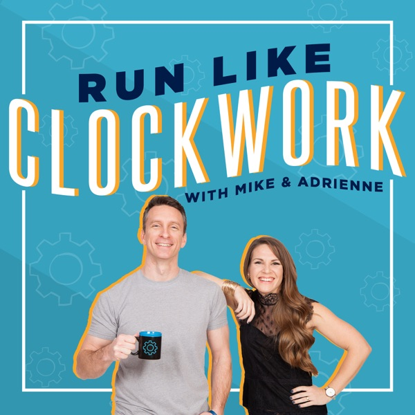 RUN LIKE CLOCKWORK: SMALL BUSINESS OPERATIONS