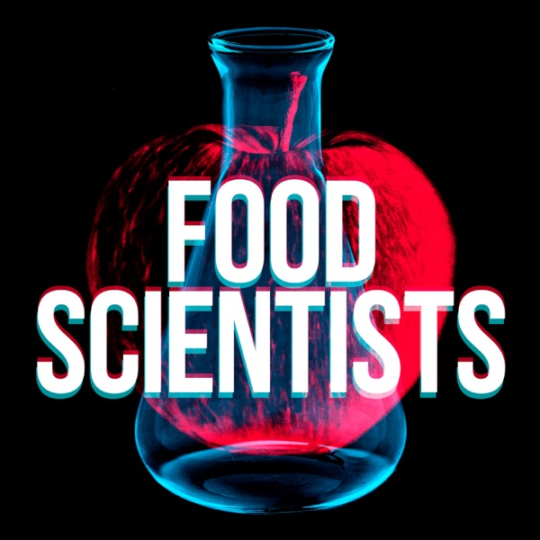 Food Scientists Podcast