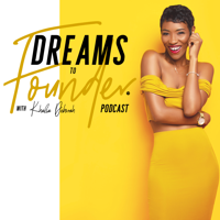 Dreams To Founder podcast