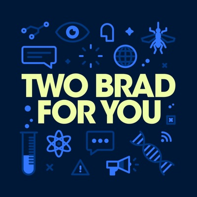 Two Brad For You