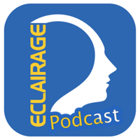 Eclairagepodcast podcast