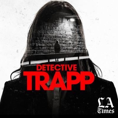 Detective Trapp:L.A. Times | Wondery