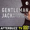 The Gentleman Jack Podcast - AfterBuzz TV